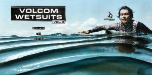 【待望の】カスタムパターンは1千万通り以上! カラーシュミレーションも可能! VOLCOM wetsuits Vol.3がローンチ!
