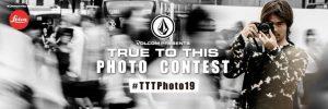 """【10/6(日)15時〜10/26(土)15時まで】3週間に渡り毎週ライカCLカメラや多くの豪華商品をゲットできるチャンス! VOLCOM presentsオンライン・フォトコンテスト""""TTTphoto19 supported by LEICA""""開催!"""